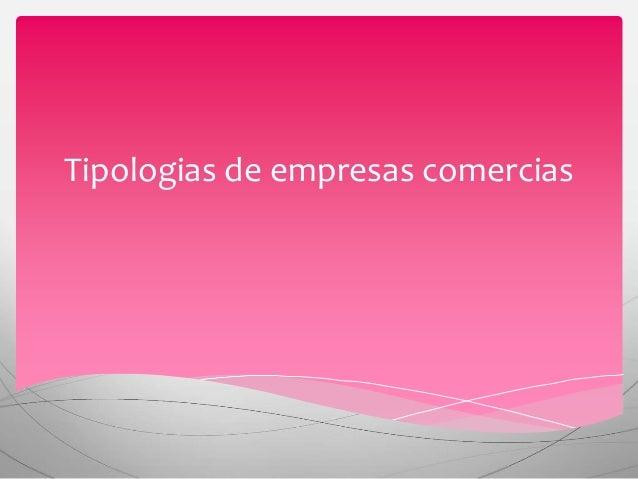 Tipologias de empresas comercias