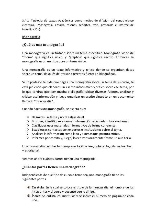 3.4.1. Tipología de textos Académicos como medios de difusión del conocimientocientífico. (Monografía, ensayo, reseñas, re...
