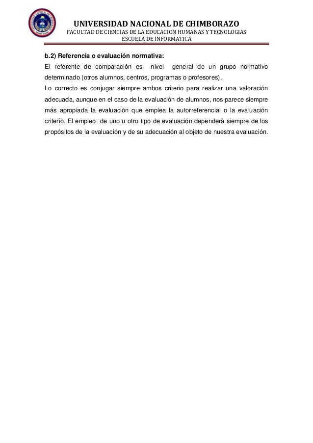 UNIVERSIDAD NACIONAL DE CHIMBORAZO FACULTAD DE CIENCIAS DE LA EDUCACION HUMANAS Y TECNOLOGIAS ESCUELA DE INFORMATICA b.2) ...