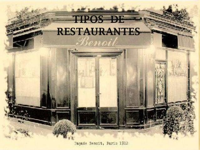 Tipos restaurantes for Tipos de restaurantes franceses