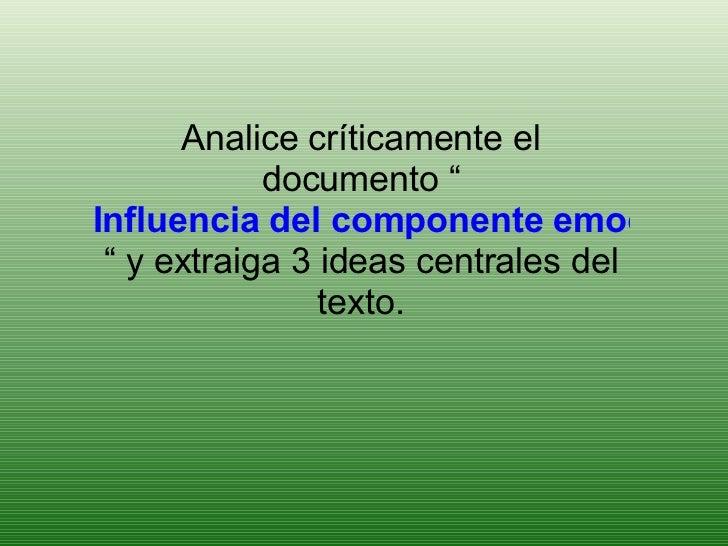 """Analice críticamente el documento """" Influencia del componente emocional y cognitivo en la formación de la actitud hacia la..."""