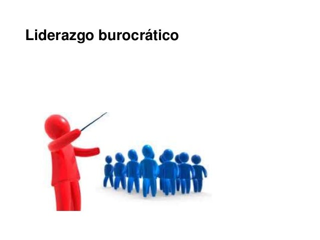 Liderazgo burocrático