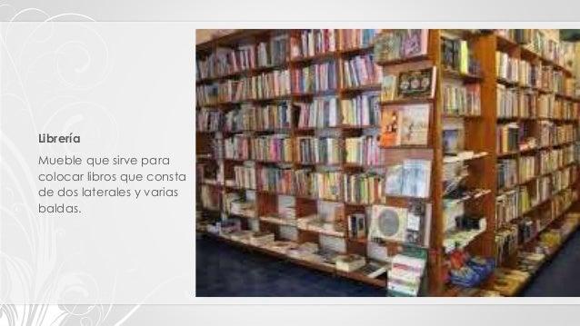 Tipos clasificaci n y estilos de muebles for Muebles para libros
