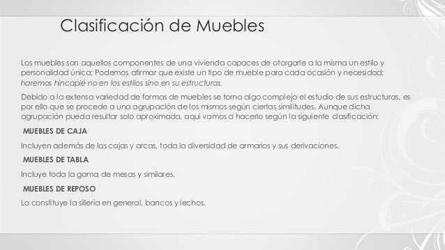 Tipos, Clasificación y Estilos de Muebles  Slide 2