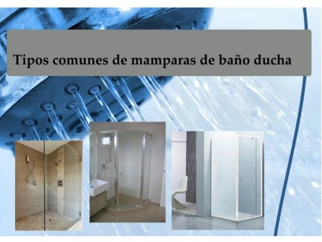 Tipos comunes de mamparas de ba o ducha - Tipos de mamparas de ducha ...