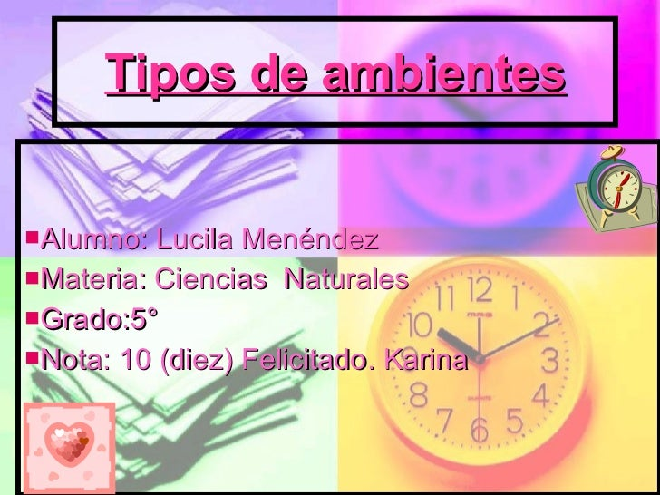 Tipos de ambientes <ul><li>Alumno: Lucila Menéndez  </li></ul><ul><li>Materia: Ciencias  Naturales  </li></ul><ul><li>Grad...