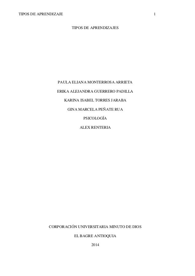 TIPOS DE APRENDIZAJE  1  TIPOS DE APRENDIZAJES  PAULA ELIANA MONTERROSA ARRIETA ERIKA ALEJANDRA GUERRERO PADILLA KARINA IS...