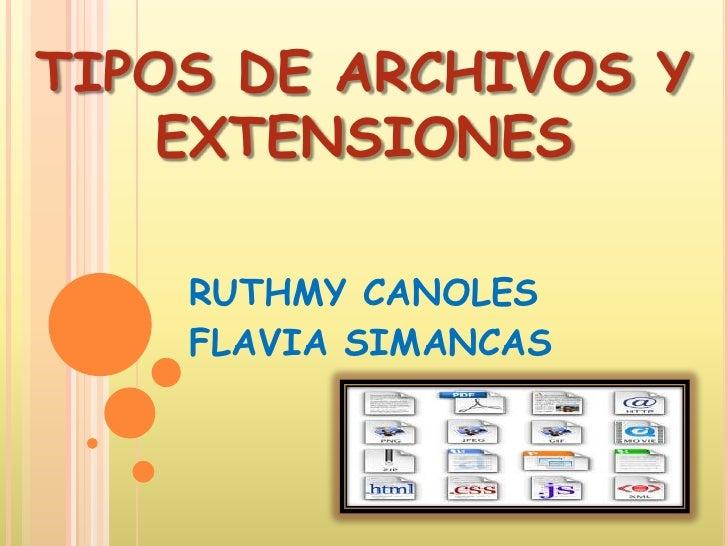 Tipos de archivos y extensiones flavia for Tipos de arboles y su significado