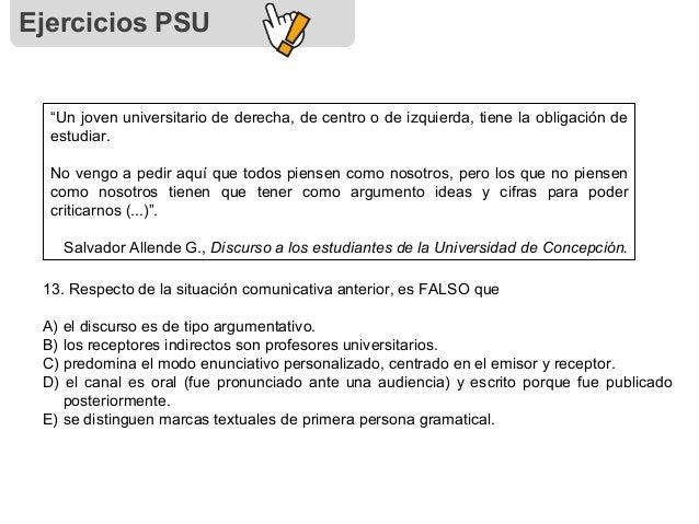 """Ejercicios PSU """"Un joven universitario de derecha, de centro o de izquierda, tiene la obligación de estudiar. No vengo a p..."""