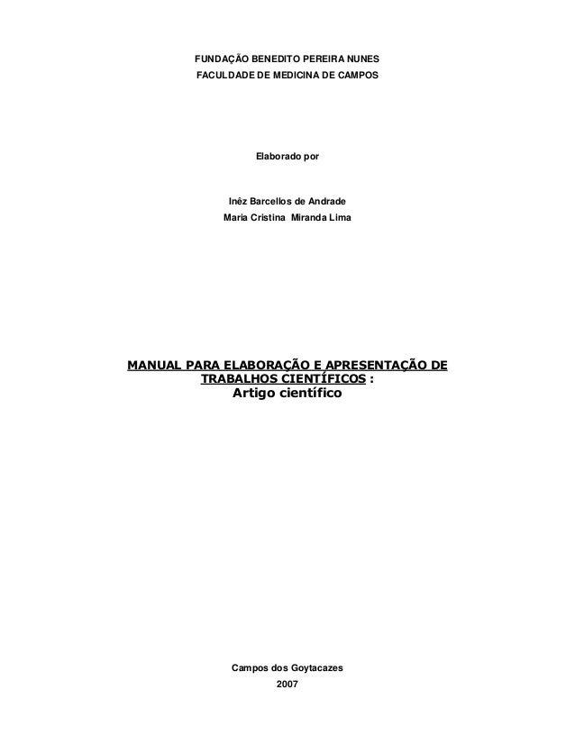 FUNDAÇÃO BENEDITO PEREIRA NUNES  FACULDADE DE MEDICINA DE CAMPOS  Elaborado por  Inêz Barcellos de Andrade  Maria Cristina...