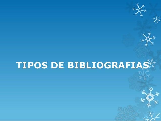 TIPOS DE BIBLIOGRAFIAS