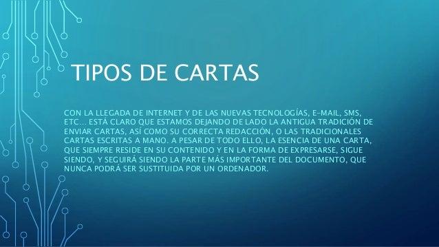 TIPOS DE CARTAS CON LA LLEGADA DE INTERNET Y DE LAS NUEVAS TECNOLOGÍAS, E-MAIL, SMS, ETC… ESTÁ CLARO QUE ESTAMOS DEJANDO D...
