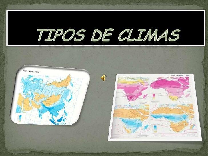 TIPOS DE CLIMAS<br />