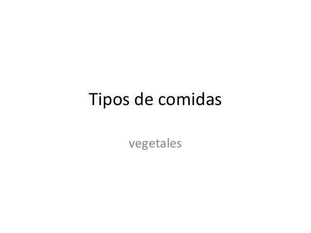 Tipos de comidas vegetales