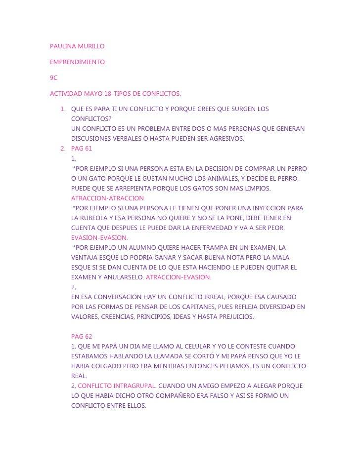 PAULINA MURILLOEMPRENDIMIENTO9CACTIVIDAD MAYO 18-TIPOS DE CONFLICTOS.     1. QUE ES PARA TI UN CONFLICTO Y PORQUE CREES QU...