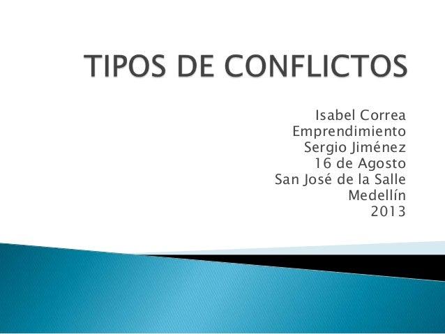 Isabel Correa Emprendimiento Sergio Jiménez 16 de Agosto San José de la Salle Medellín 2013