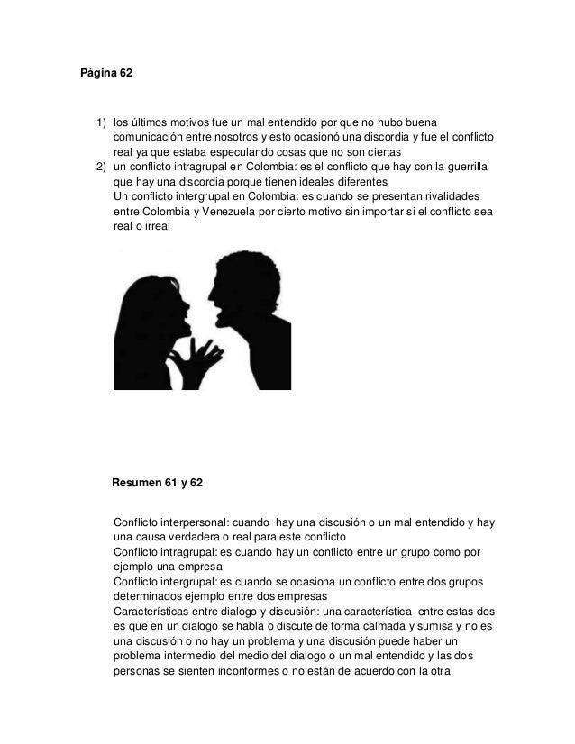 Página 62 1) los últimos motivos fue un mal entendido por que no hubo buena comunicación entre nosotros y esto ocasionó un...