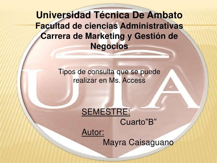 Universidad Técnica De AmbatoFacultad de ciencias Administrativas Carrera de Marketing y Gestión de             Negocios  ...