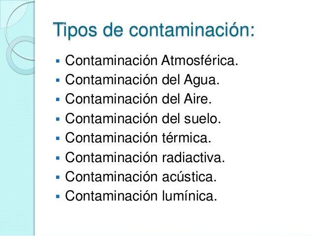 Tipos de contaminaci n y efectos sobre la salud for Cuales son las caracteristicas del suelo