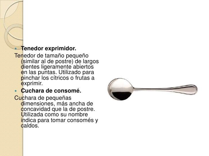 Tipos de cubiertos for Cuchara para consome