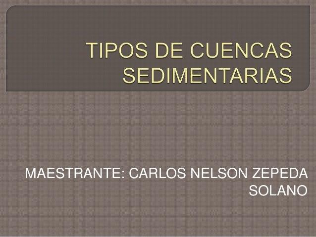 MAESTRANTE: CARLOS NELSON ZEPEDA SOLANO