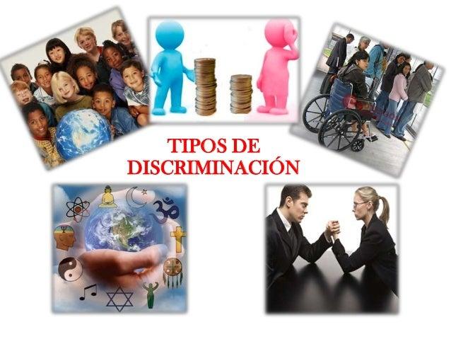 Resultado de imagen de TIPOS DE DISCRIMINACIÓN.