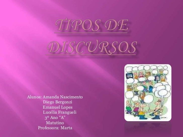 """Alunos: Amanda Nascimento        Diego Bergonzi        Emanuel Lopes        Lucélia Frangueli         3º Ano """"A""""          ..."""