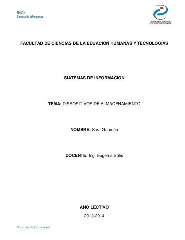 UNACH Escuela de Informática Sistemas de Información FACULTAD DE CIENCIAS DE LA EDUACION HUMANAS Y TECNOLOGIAS SIATEMAS DE...