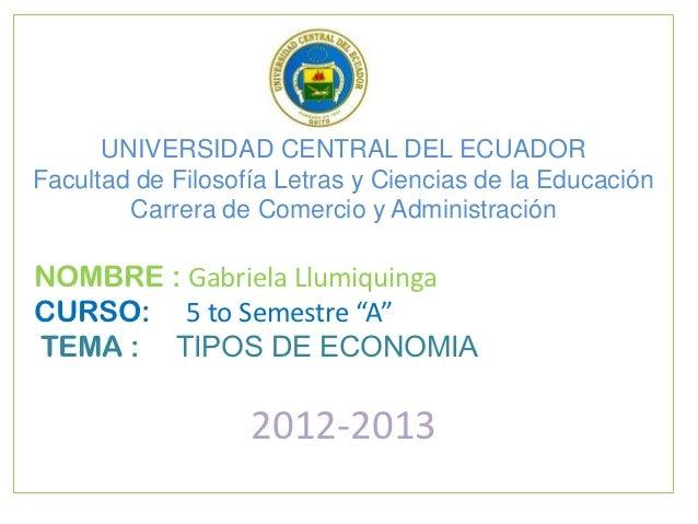 UNIVERSIDAD CENTRAL DEL ECUADORFacultad de Filosofía Letras y Ciencias de la Educación        Carrera de Comercio y Admini...