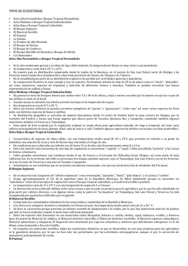 TIPOS DE ECOSISTEMAS• Selva Alta Perennifolia o Bosque Tropical Perennifolio• Selva Mediana o Bosque Tropical Subcaducifol...