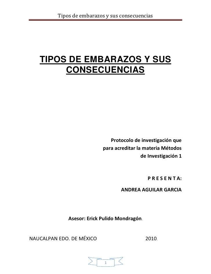 Tipos de embarazos y sus consecuencias   TIPOS DE EMBARAZOS Y SUS        CONSECUENCIAS                               Proto...