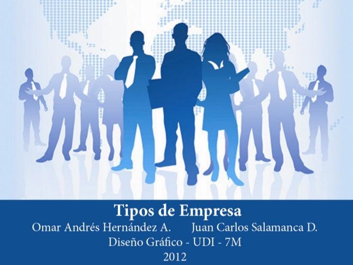 EMPRESA:Una empresa es una entidad económica de producción que se dedica acombinar capital, trabajo y recursos naturales c...
