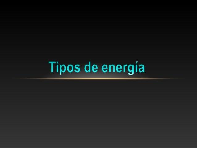La energía es una propiedad asociada a los objetos ysustancias, se manifiesta en las transformaciones que ocurrenen la nat...
