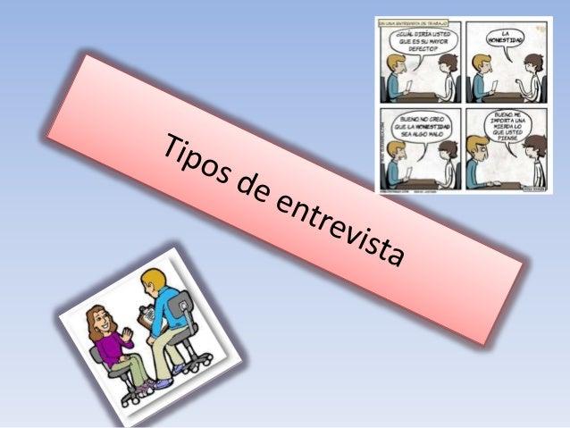 Existen cuatro funciones básicas y principales que cumple la Entrevista Obtener información de individuos y grupos Facilit...