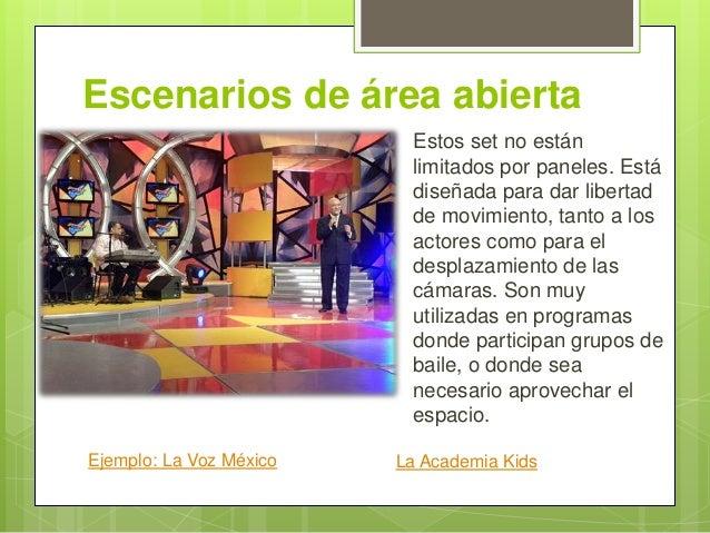 Escenarios de área abierta Estos set no están limitados por paneles. Está diseñada para dar libertad de movimiento, tanto ...
