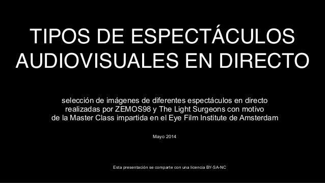 Tipos de espect culo vj for Definicion de espectaculo