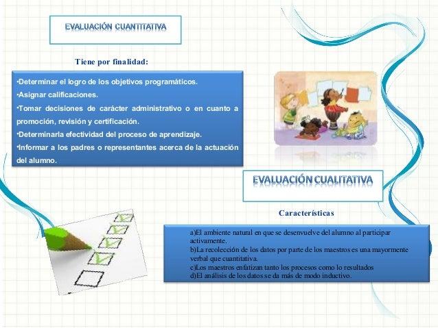 6º) Según el Estándar de Comparación: a) NORMATIVA: b) CRITERIAL:
