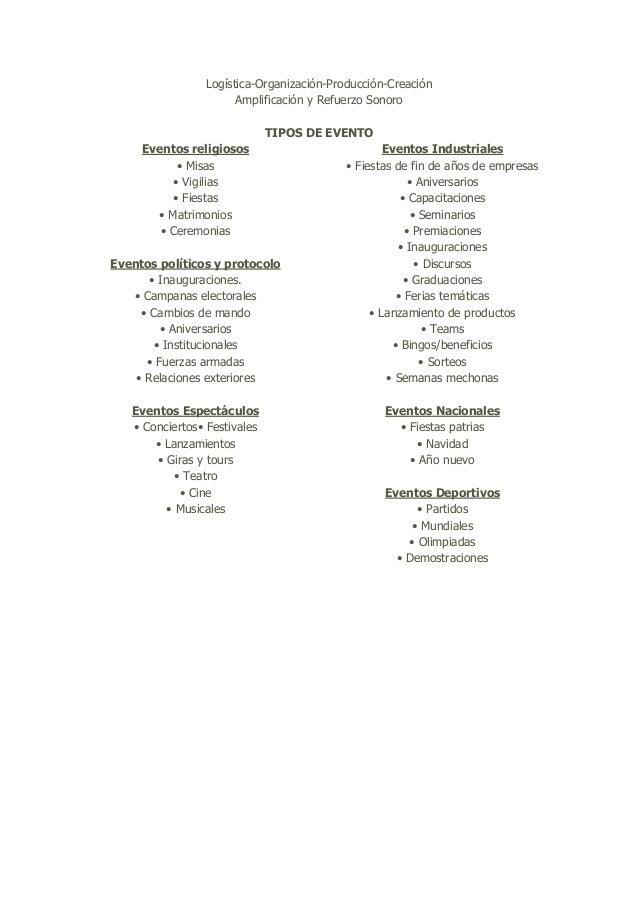 Logística-Organización-Producción-Creación Amplificación y Refuerzo Sonoro TIPOS DE EVENTO Eventos religiosos • Misas • Vi...