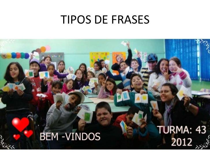 TIPOS DE FRASES
