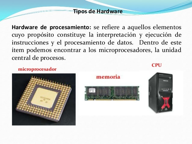Tipos de hardware for Elementos de hardware