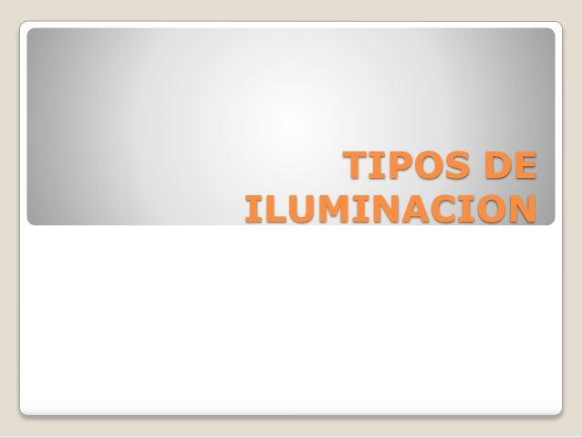 Tipos de iluminacion - Tipos de iluminacion ...