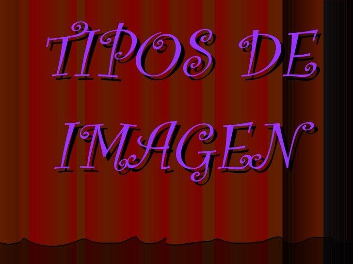 TIPOS DE IMAGEN