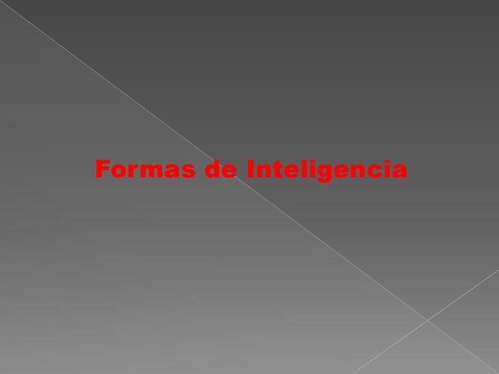 Formas de Inteligencia<br />