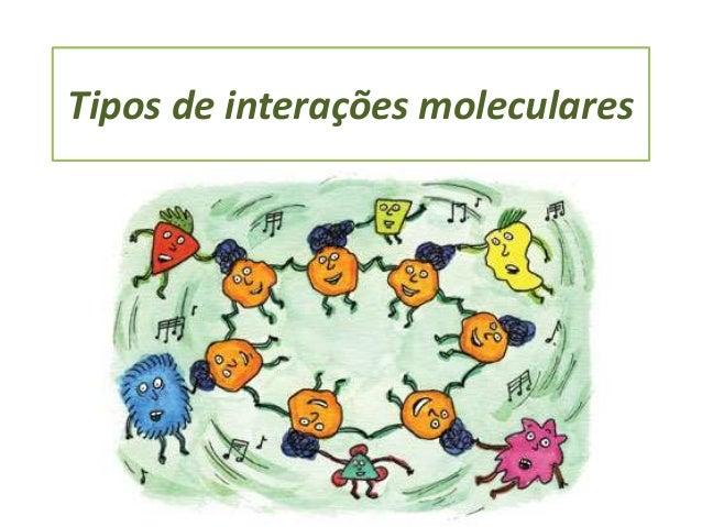 Tipos de interações moleculares
