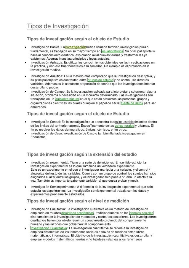 Tipos de Investigación Tipos de investigación según el objeto de Estudio Investigación Básica: Lainvestigaciónbásica llama...