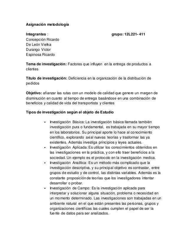 Asignación metodología  Integrantes : grupo: 12L221- 411  Concepción Ricardo  De León Vielka  Durango Victor  Espinosa Ric...