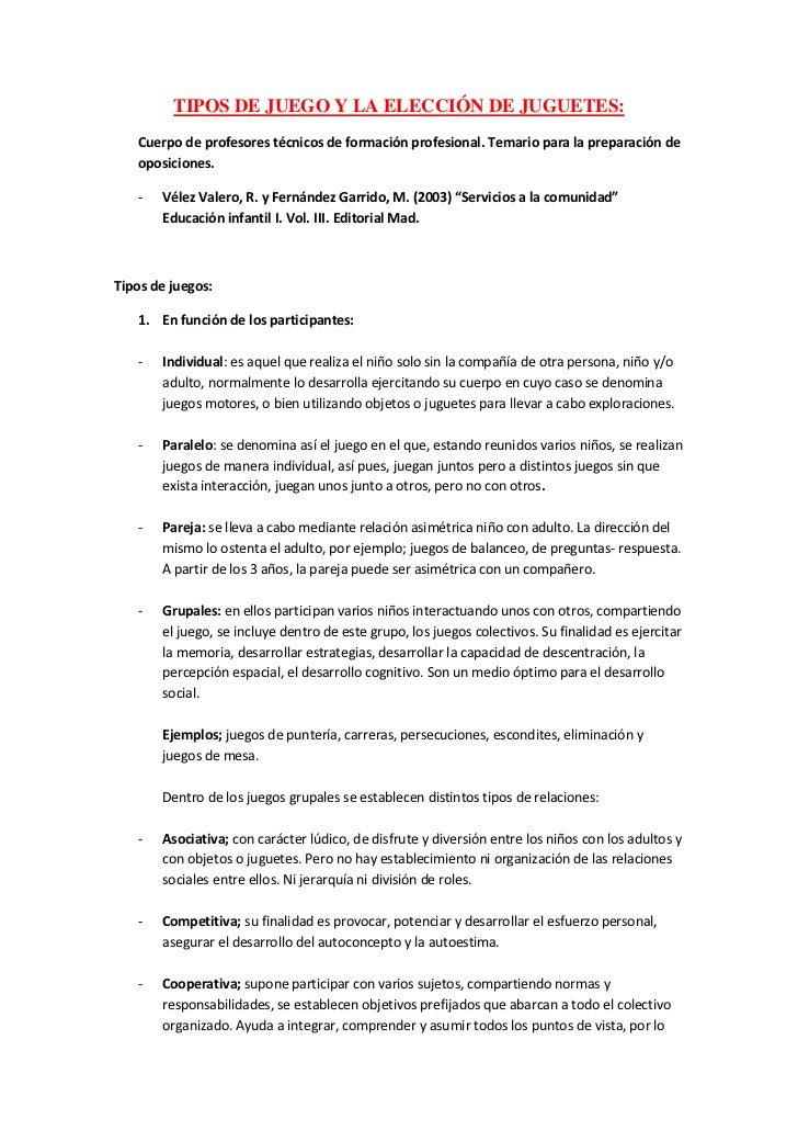 TIPOS DE JUEGO Y LA ELECCIÓN DE JUGUETES:<br />Cuerpo de profesores técnicos de formación profesional. Temario para la pre...