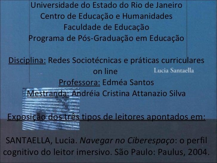 Universidade do Estado do Rio de Janeiro Centro de Educação e Humanidades Faculdade de Educação Programa de Pós-Graduação ...
