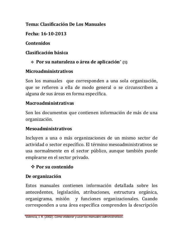 Tema: Clasificación De Los Manuales Fecha: 16-10-2013 Contenidos Clasificación básica   Por su naturaleza o área de aplic...