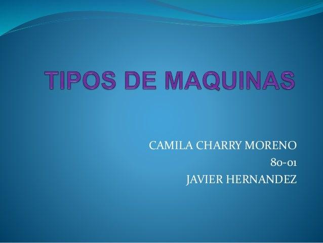 CAMILA CHARRY MORENO 80-01 JAVIER HERNANDEZ